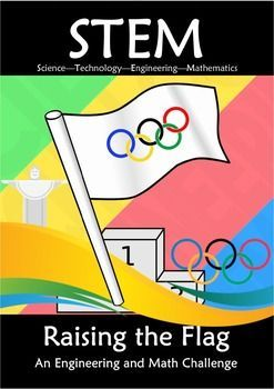 STEM Olympic Raising the Flag An Engineering and Math Challenge