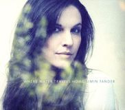 Where Water Travels Home [CD]