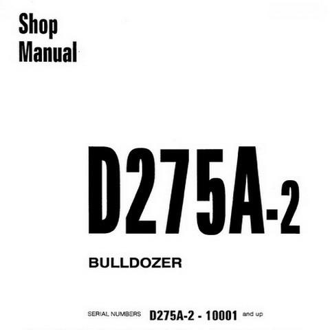 Komatsu D275A-2 Bulldozer (10001 and up) Service Repair