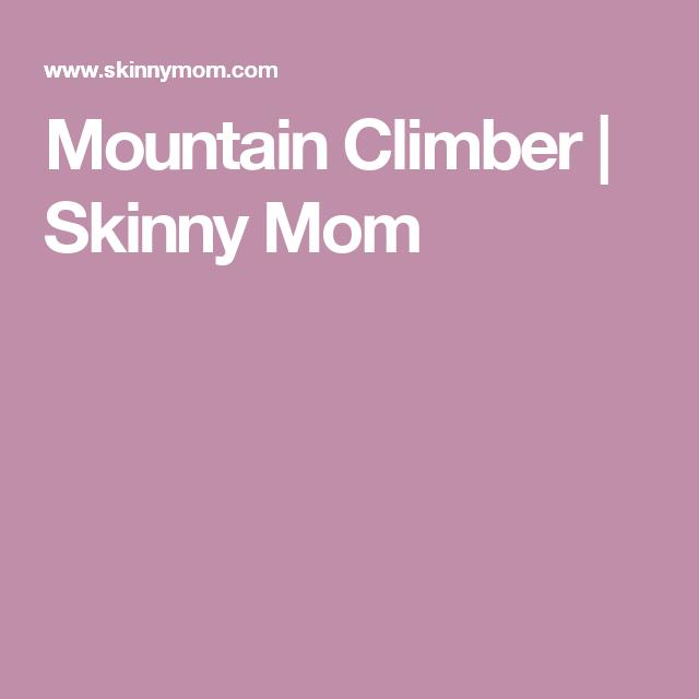 Mountain Climber   Skinny Mom