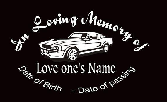 In Loving Memory Car Decals >> In Loving Memory Car Decal Mustang Custom Memory Auto