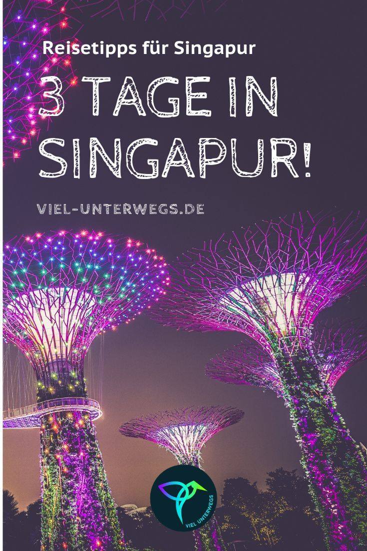 Highlights in Singapur: Meine Tipps für das Asien 2.0 #backpackingthailand