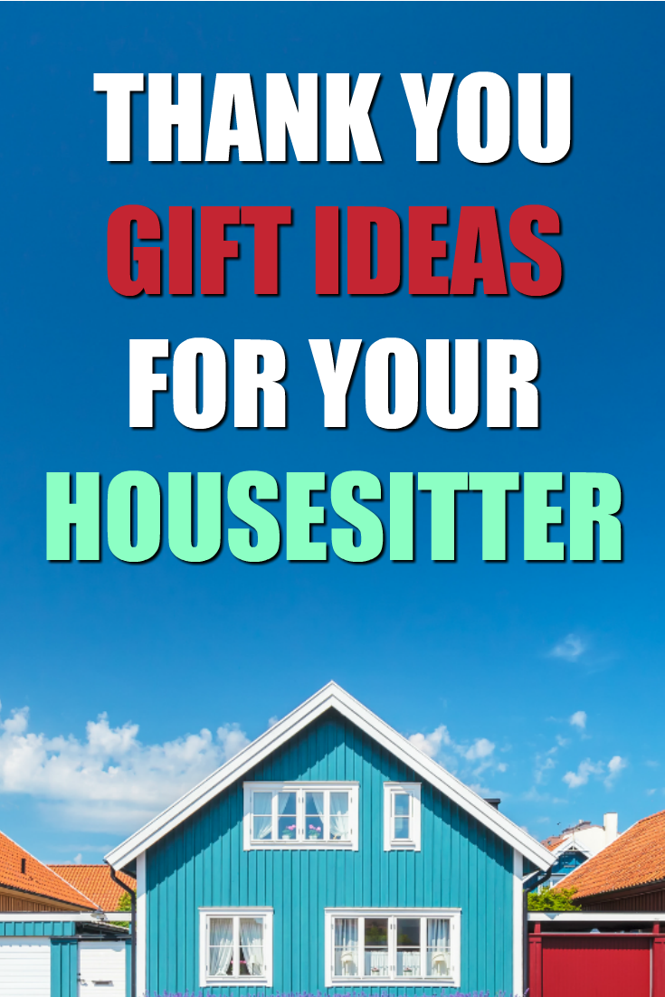 20 Thank You Gifts for Your Housesitter   Top Blogs - Pinterest ...
