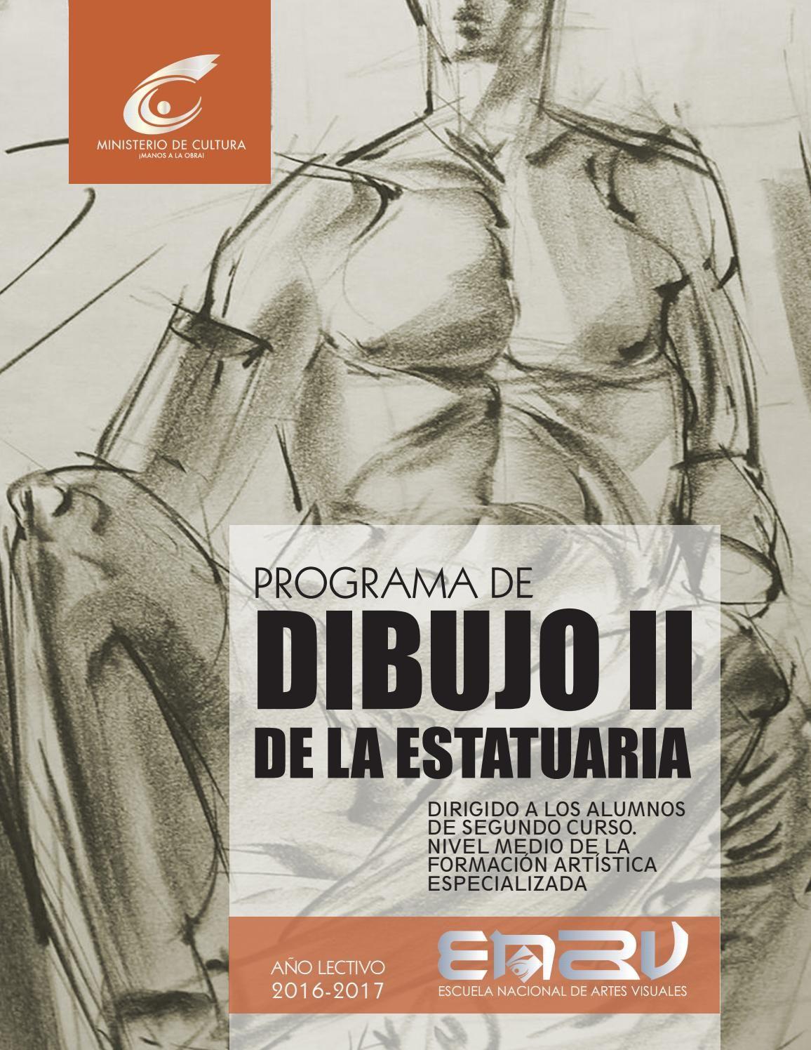 Programa 2016 2017 Dibujo Ii De La Estatuaria Libros De Dibujo Pdf Libros De Anatomia Libro De Dibujo