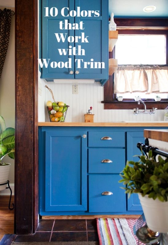 Color Confidence 10 Colors That Work Well With Wood Trim
