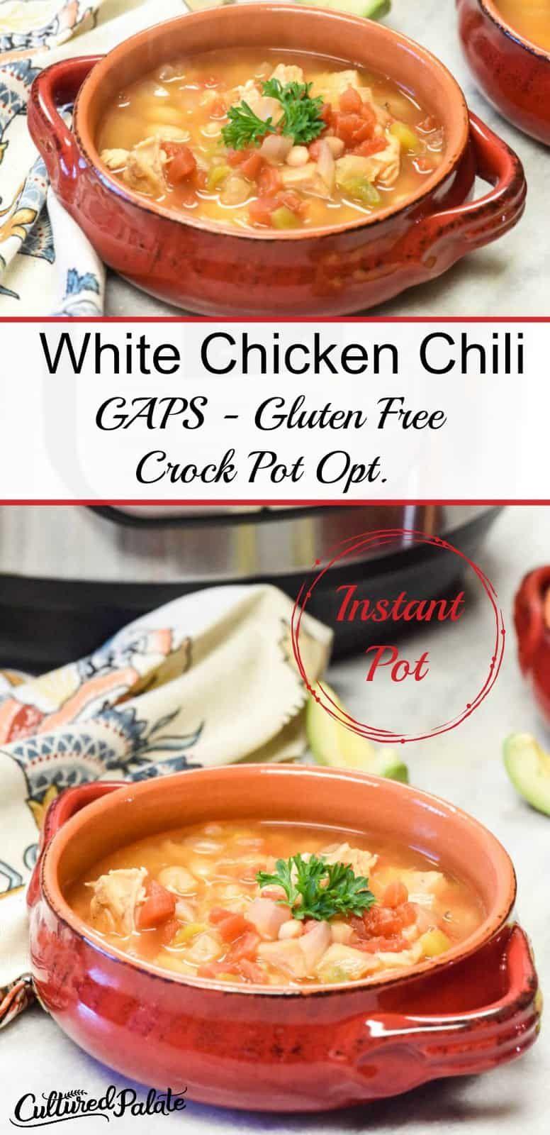 Instant Pot Gaps Diet White Chicken Chili Recipe Gluten Free Crock Pot Opt Recipe Gaps Diet Recipes White Chicken Chili Recipe Crockpot White Chili Chicken Recipe