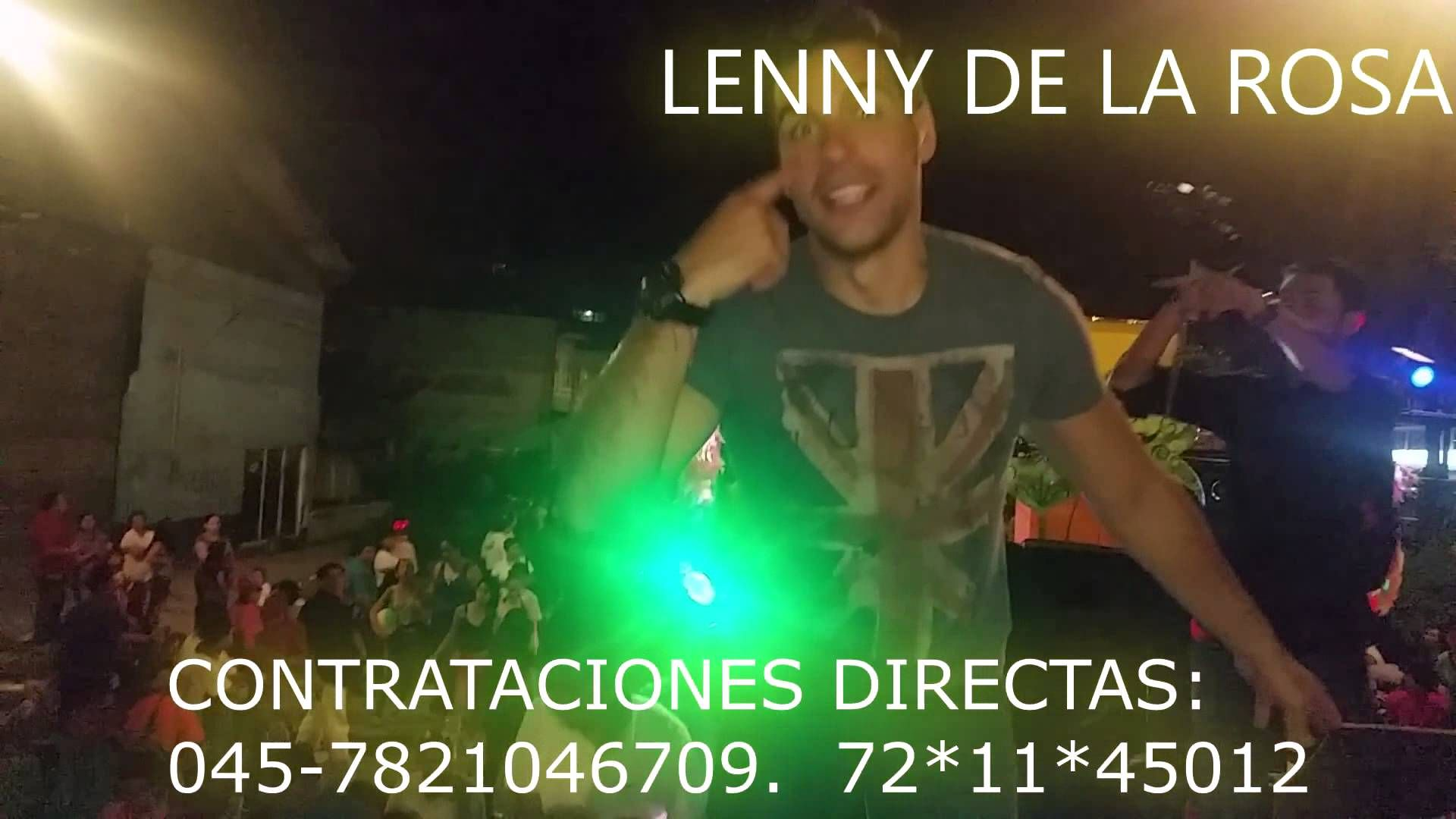 LENNY DE LA ROSA  CONTRATACIONES DIRECTAS:  5561822411. 045-7821046709.