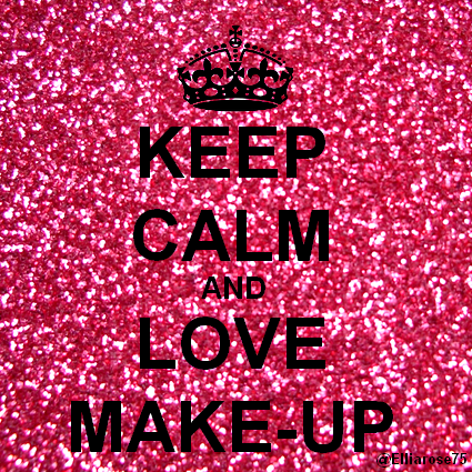 Keep Calm and Love MakeUp Ellia Rose Keep calm and love