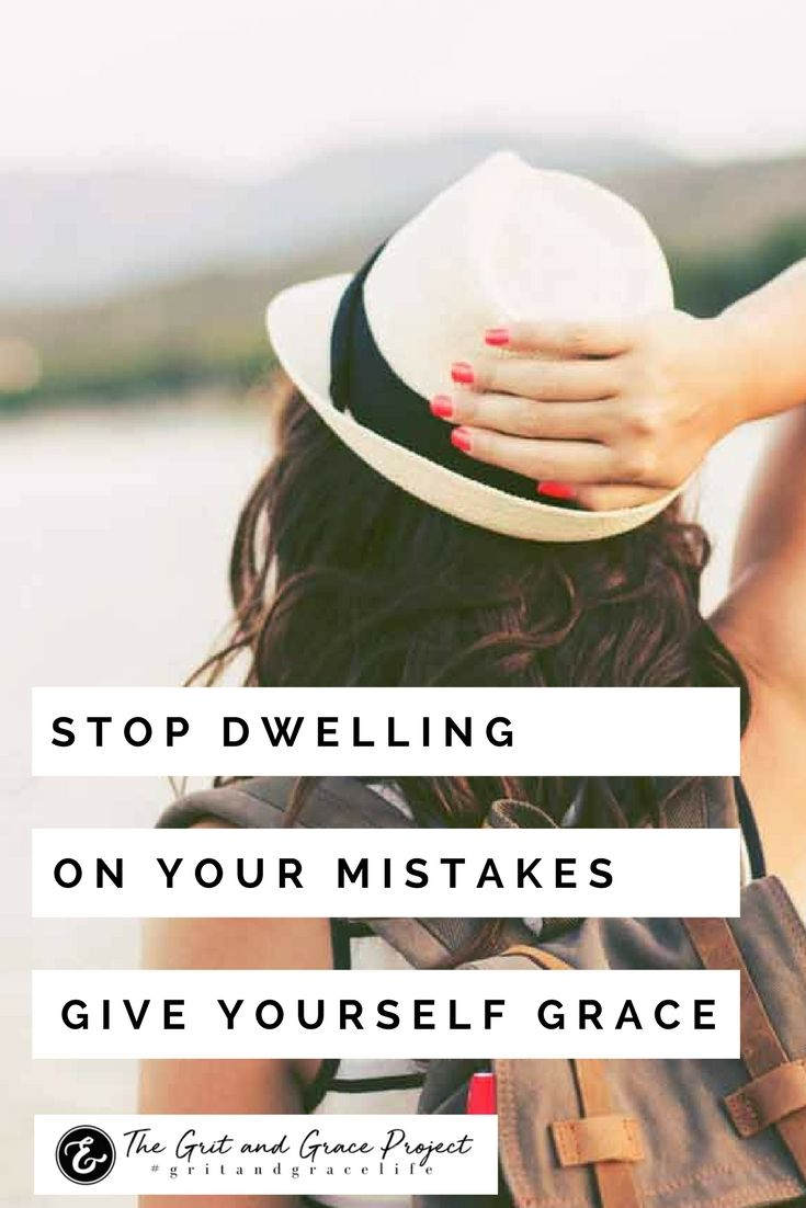 We ALL make mistakes...it's time to let them go, giving yourself some grace!  wisdom for women, hope for women, inspiration, motivation, wise words, purpose, beauty, strong woman, women of strength, strong women, quotes, quotes for women  #gritandgracelife