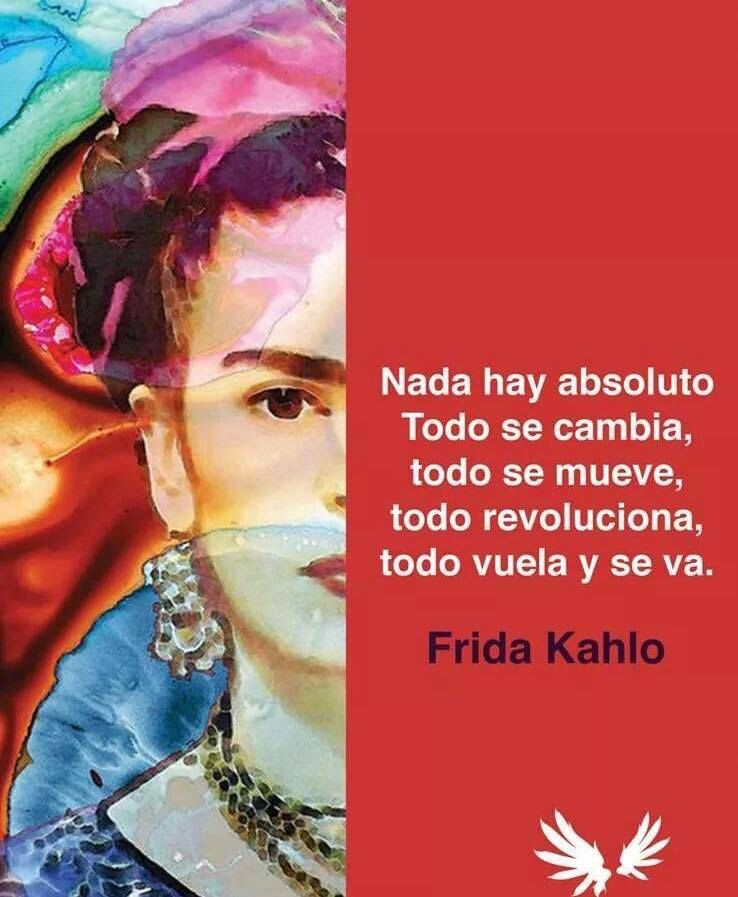 Inspirational Frida Kahlo Quotes Spanish : inspirational, frida, kahlo, quotes, spanish, Frida, Kahlo, Quotes,, Spanish, Quotes