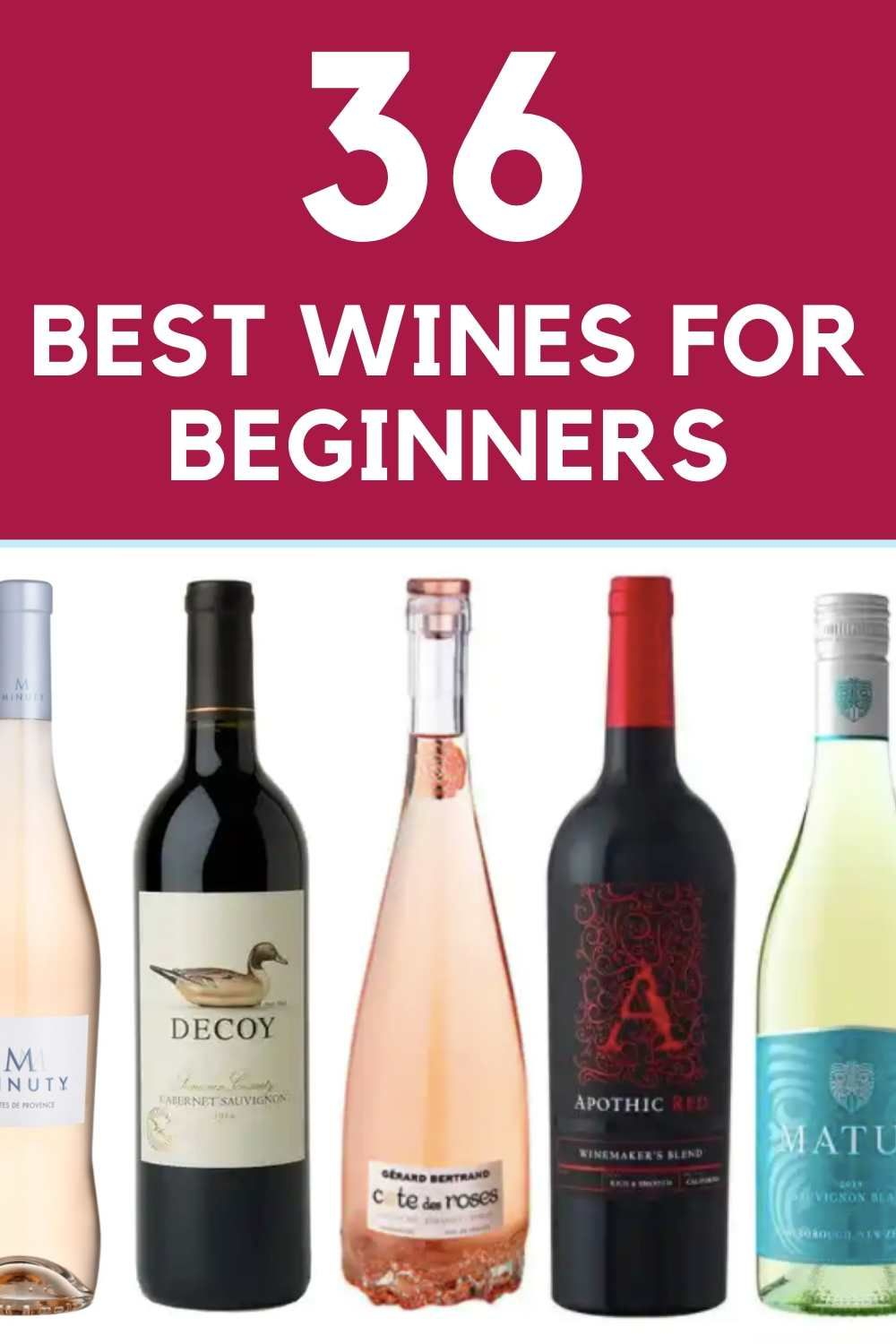 Best Wines For Beginners Favorite Affordable Wine Best Red Wine Best White Wine Best Rose Wine In 2020 Best Rose Wine Sweet Wines For Beginners Good Wine Brands