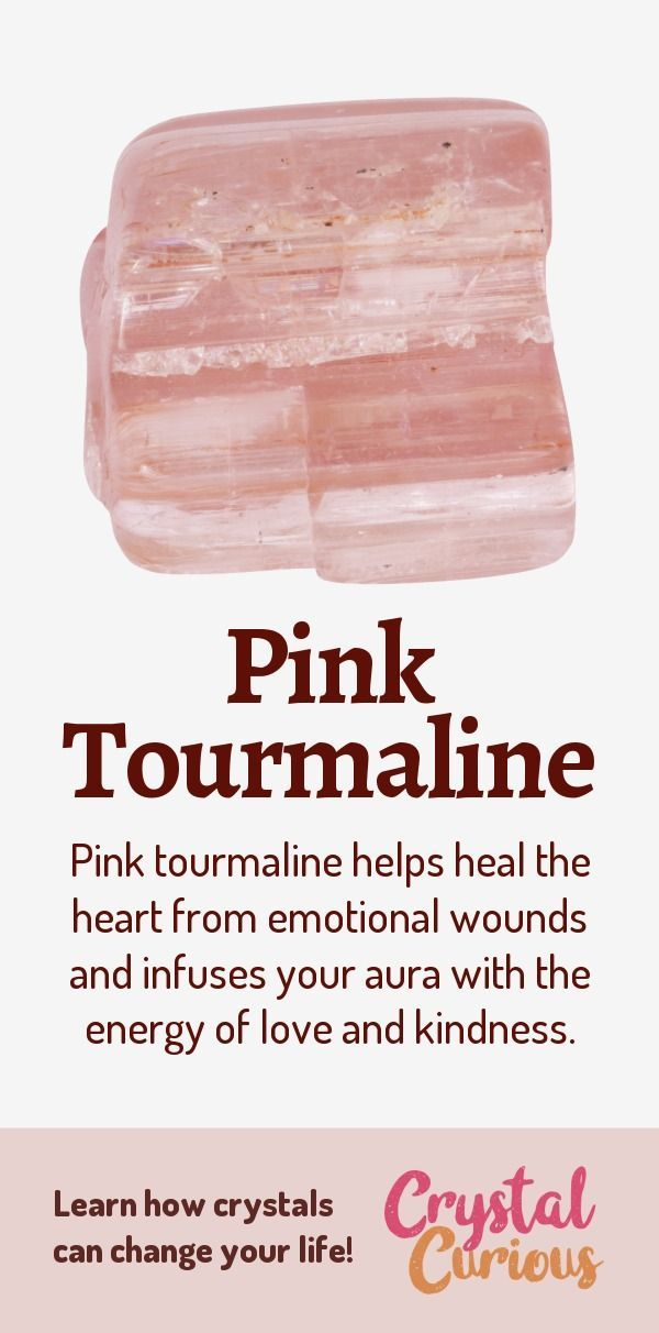Pink Tourmaline Healing Properties & Benefits #crystalhealing