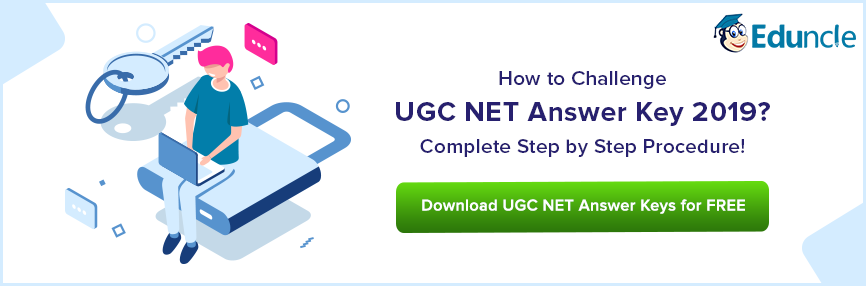 How to Challenge UGC NET Answer Key 2019? Get Important