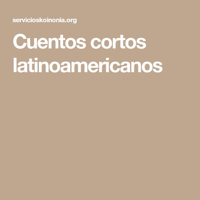 Cuentos cortos latinoamericanos