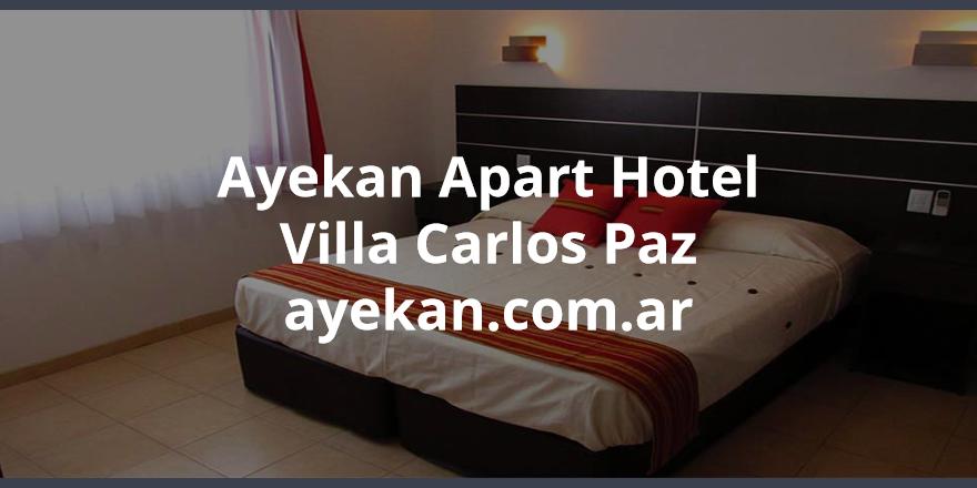 Apart Hotel Ayekan en Villa Carlos Paz, Córdoba #ApartCarlosPaz