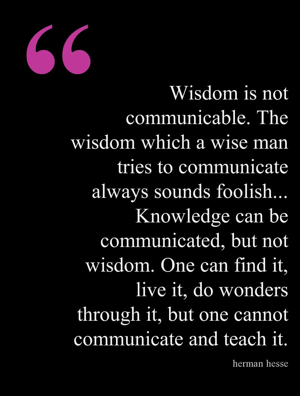 siddhartha knowledge vs wisdom essay Sample compare/contrast essay: english 11 knowledge vs wisdom by anne l though knowledge and wisdom may seem alike, the most direct difference between wisdom and.