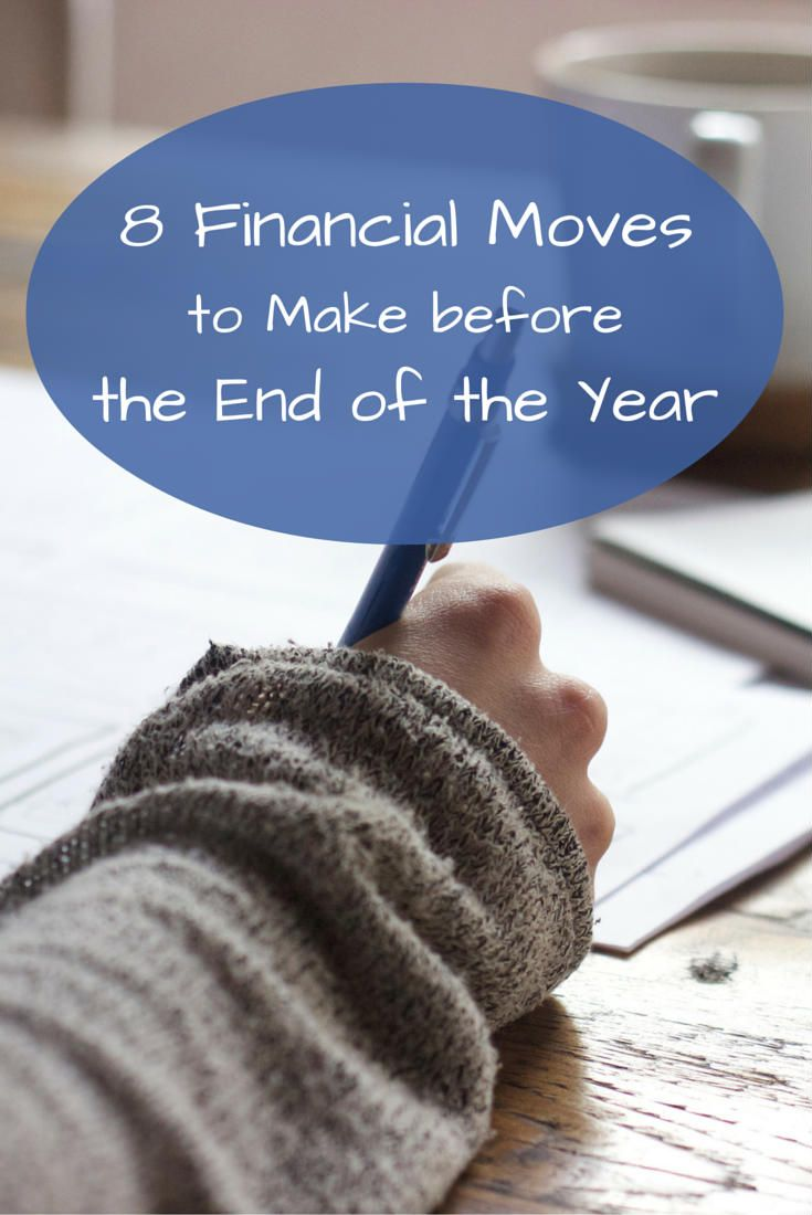 8 Financial Moves to Make before the End of the Year