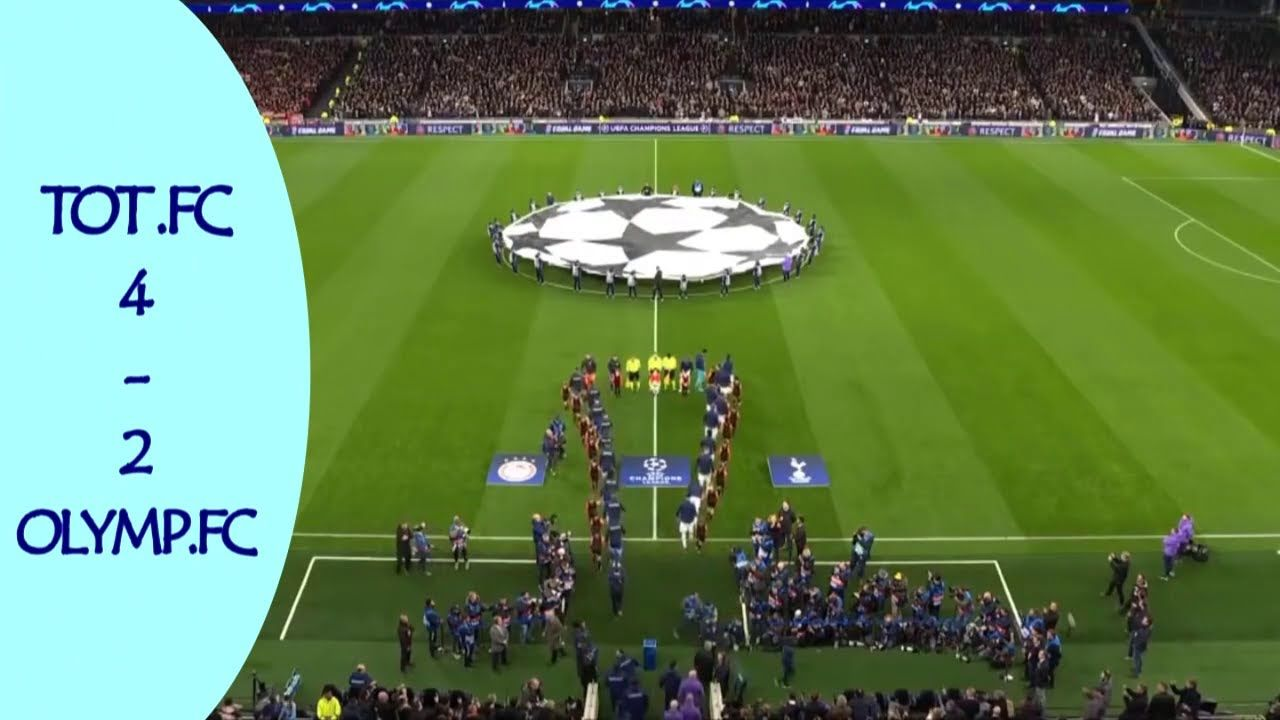 Uefa Champions League Tothenam 4 2 Olympia Cos Full All Goals Highlight Youtube Uefa Champions League Soccer Field