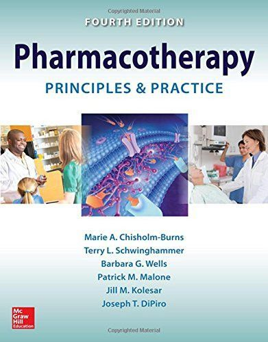 Pharmacotherapy Principles And Practice Fourth Edition Pharmacy