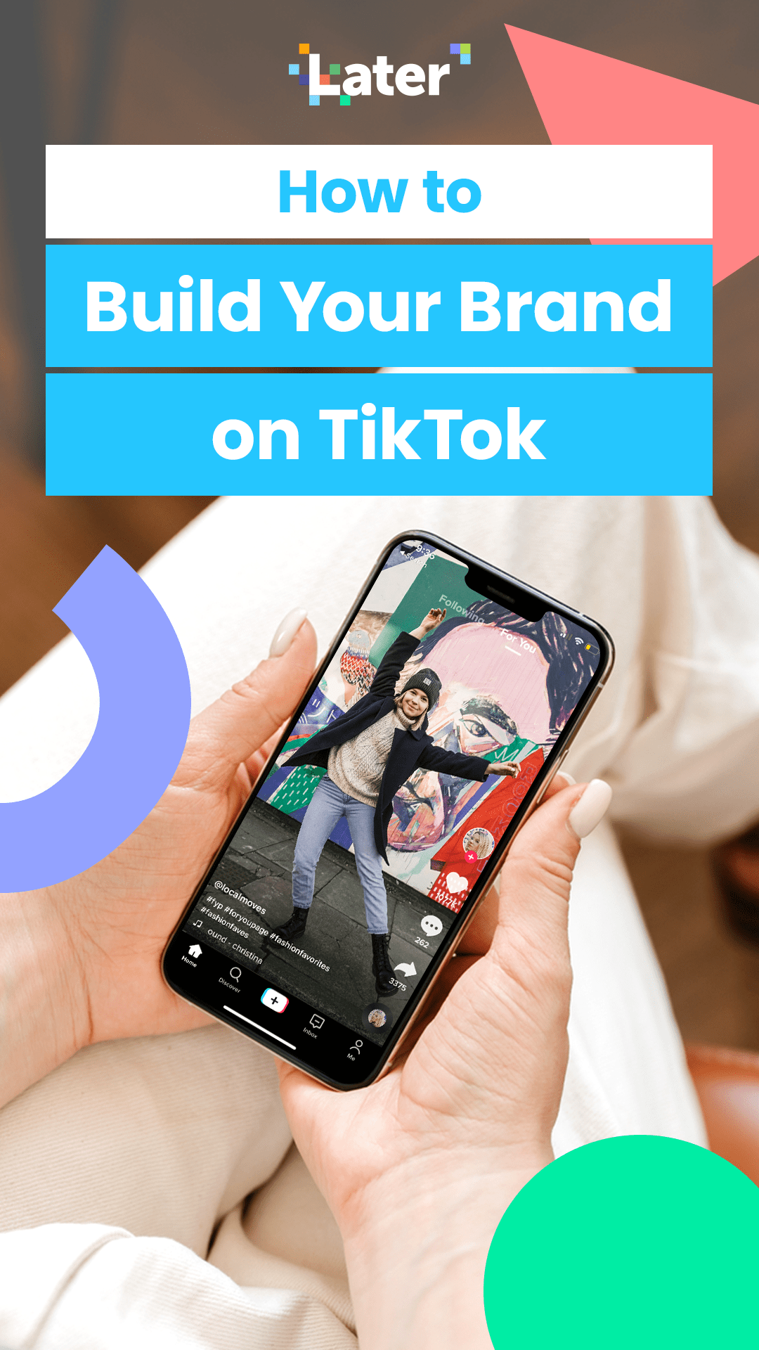A Quick Guide To Using Tiktok For Business Later Blog Build Your Brand Increase Engagement Business