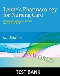 Lehnes pharmacology for nursing care 9e pdf