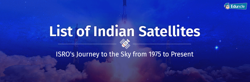 List of Indian Satellites ISROs Journey from 1st to 104th