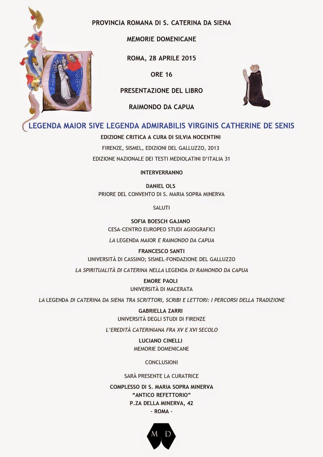 """Italia Medievale: """"Legenda maior sive Legenda admirabilis virginis Catherine de Senis"""", presentazione a Roma"""
