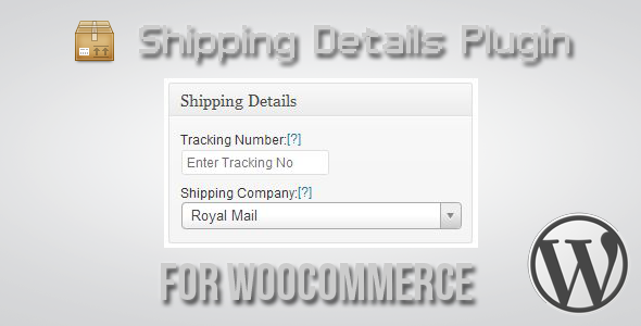 Shipping Details Plugin for WooCommerce | Best Premium WordPress