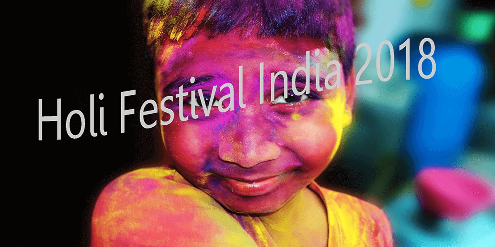 Holi festival India 2019 Holi festival, Holi festival