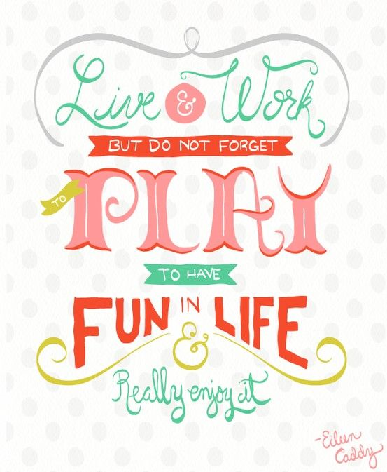 Ruffles & Tweed Wednesday's Words To Live By