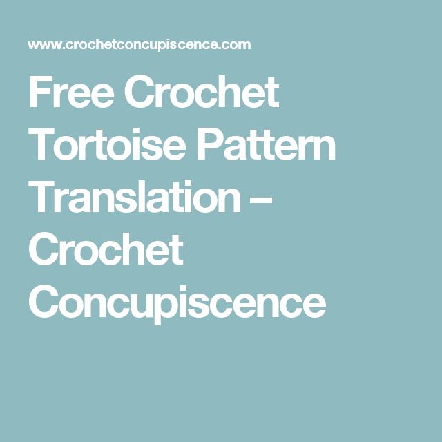 Free Crochet Tortoise Pattern Translation Deborah Tworek