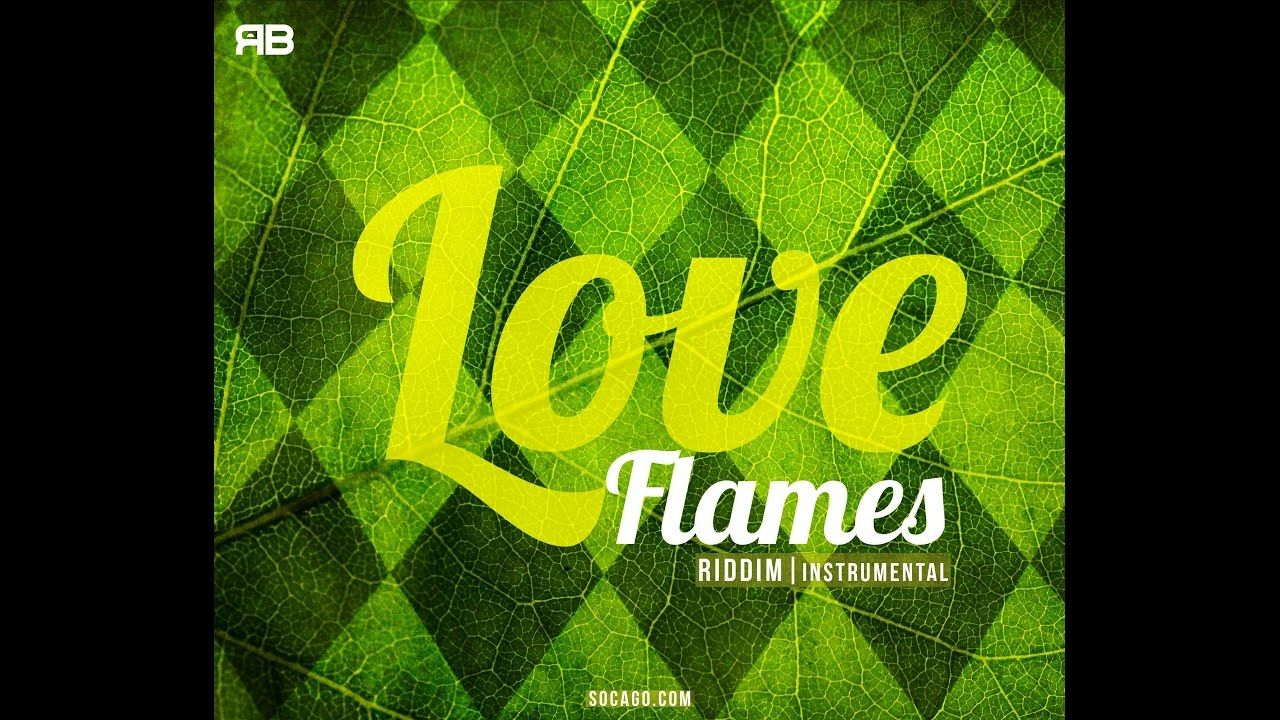 Love Flames Riddim Instrumental