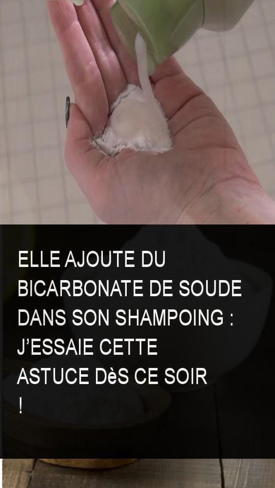 Elle ajoute du bicarbonate de soude dans son shampoing : Jessaie cette astuce dès ce soir !