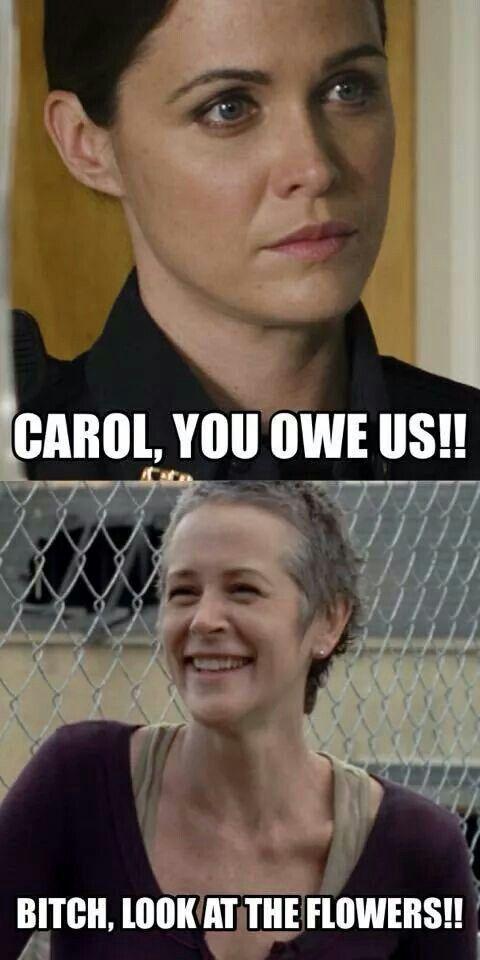 Seriously?  Carol owes u?  Lol