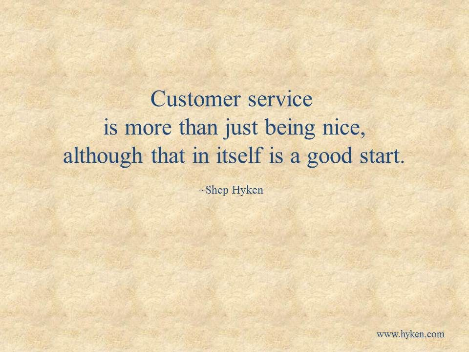 Pin By Shep Hyken On Business And Customer Service Quotes