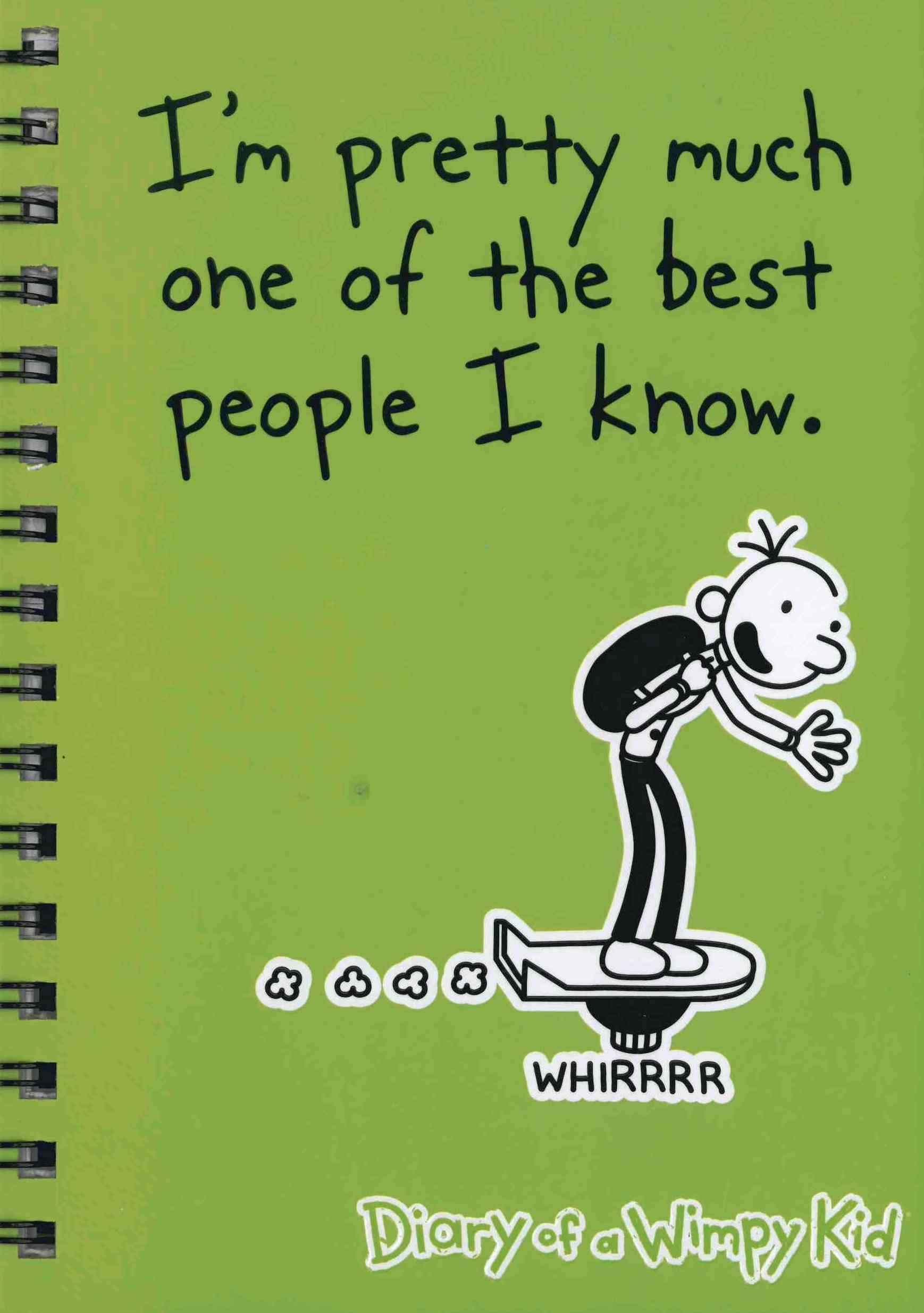 I´m Pretty Much One Of The Best People I Know* - Diary Of A Wimpy ...