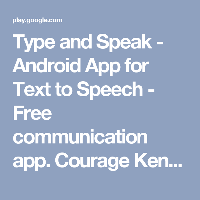 Type and Speak Android App for Text to Speech Free