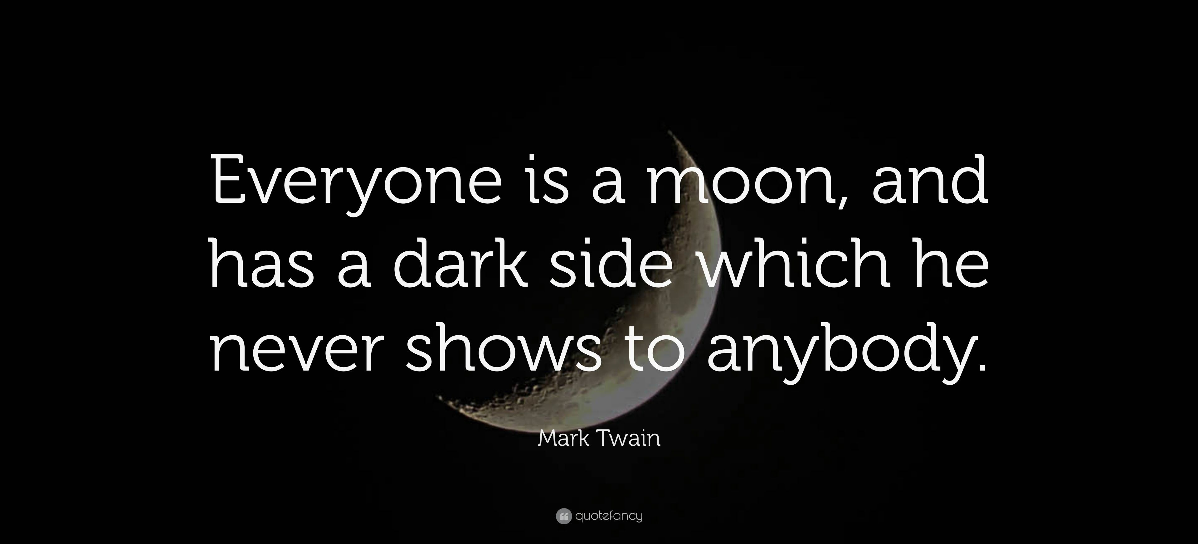 Pin By Shibi On Quotes Mark Twain Quotes Most Romantic Quotes Moon Quotes
