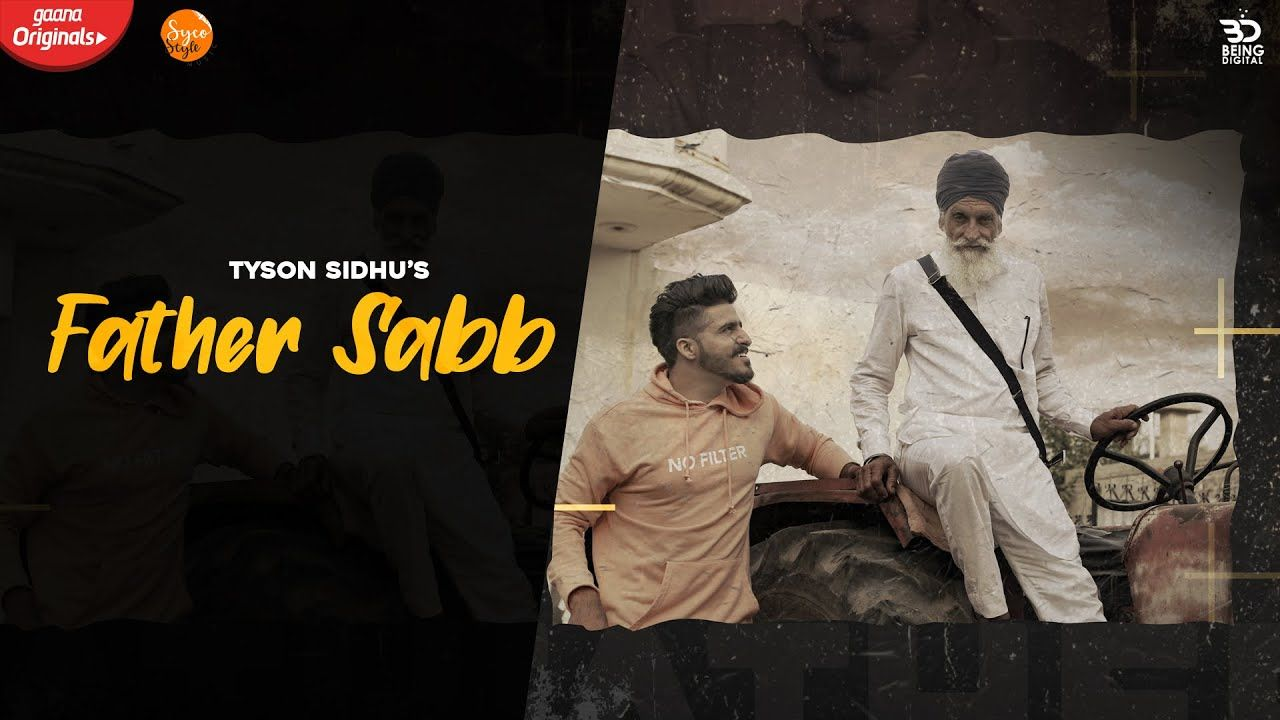 Father Saab Lyrics Tyson Sidhu In 2020 Lyrics Father Tyson