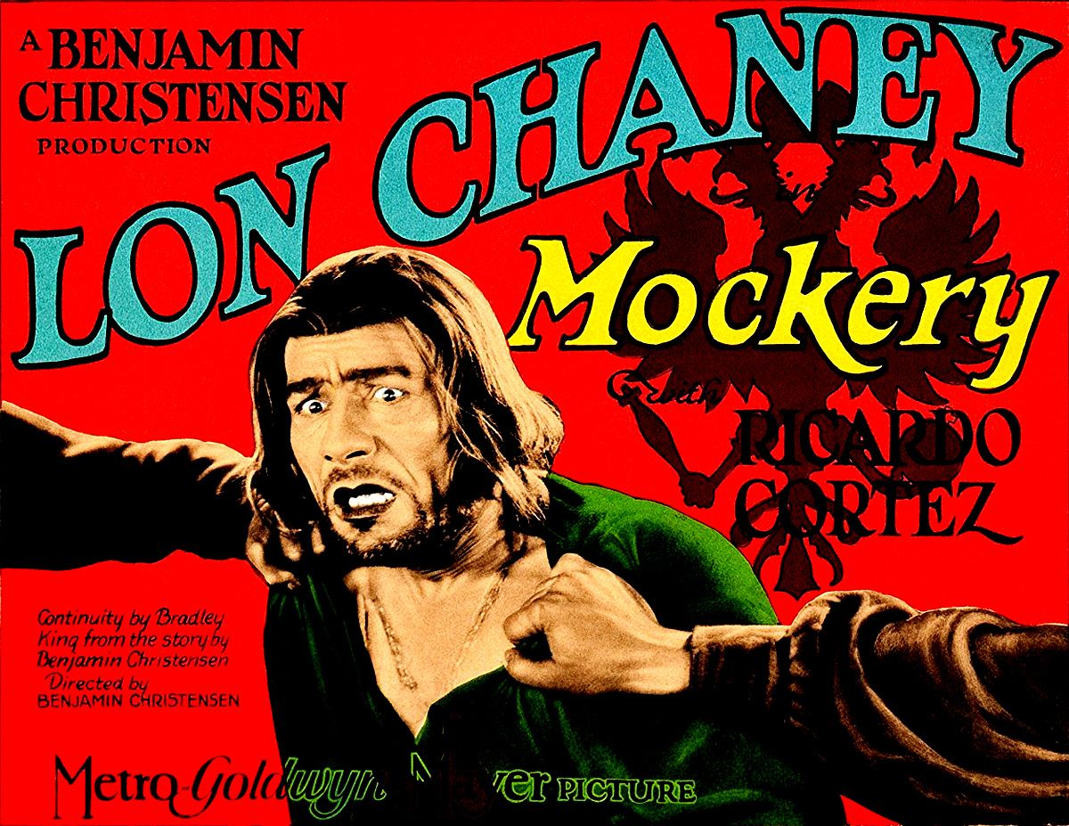 Mockery 1927 Lon Channey Ricardo Cortez Barbara Bedford