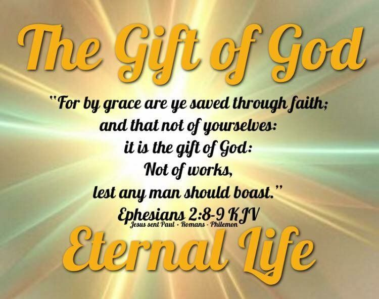 For By Grace Are Ye Saved Through Faith And That Not Of Yourselves It Is The Gift Of God Not Of Works Lest A God The Father Ephesians Righteousness Of God