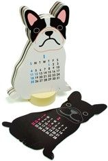 French Bulldog desk calendar - because, well. Just because.