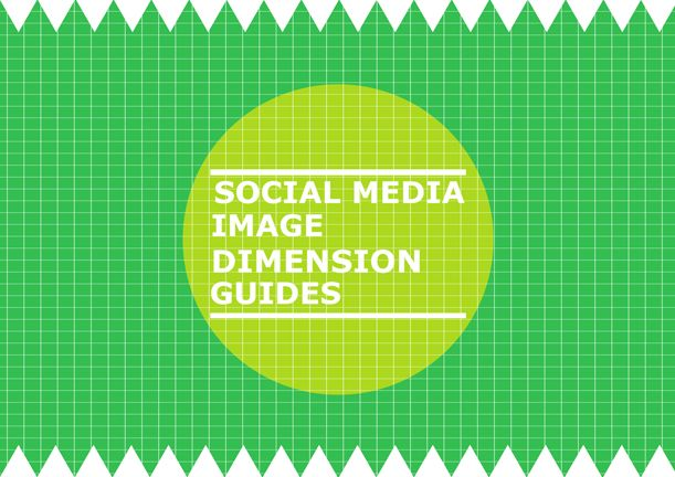 Really Helpful Social Media Image Dimension Guides