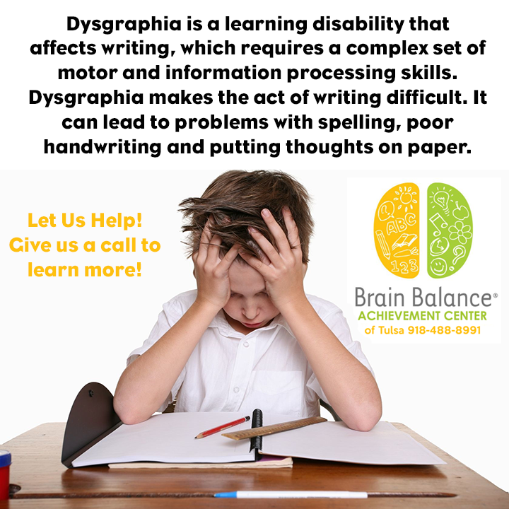 Dysgraphia Is A Learning Disability That Affects Writing