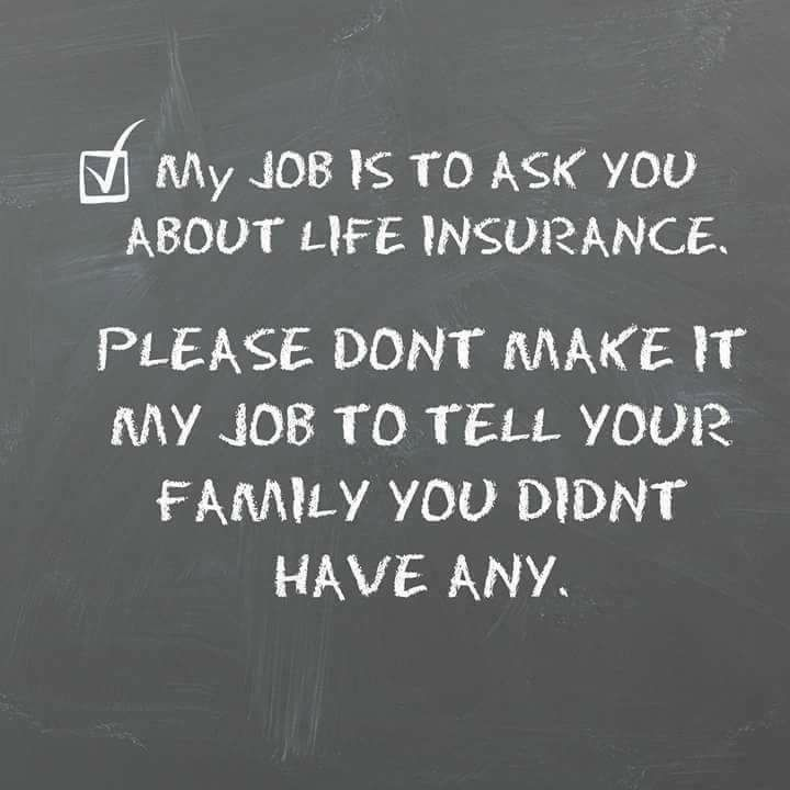 Life Insurance is the only way you can continue to support ...