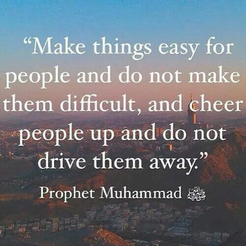 Make Things Easy Hadith Quotes Hadith Islamic Quotes
