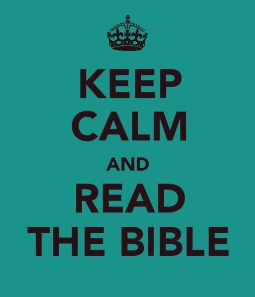 Keep Calm and Read the Bible!