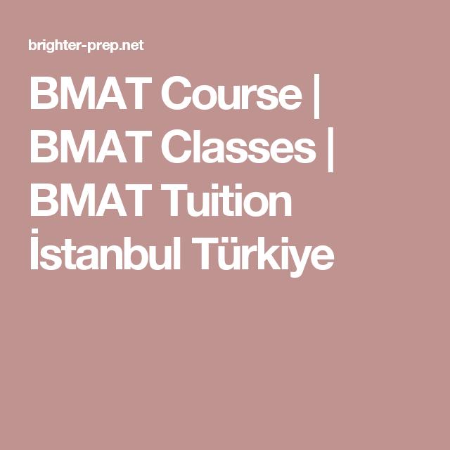 BMAT Course | BMAT Classes | BMAT Tuition İstanbul Türkiye
