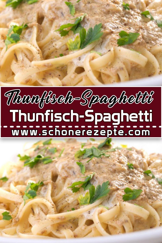 Thunfisch-Spaghetti Rezept - Schnelle und Einfache Spaghetti Rezepte #zucchinirecipes