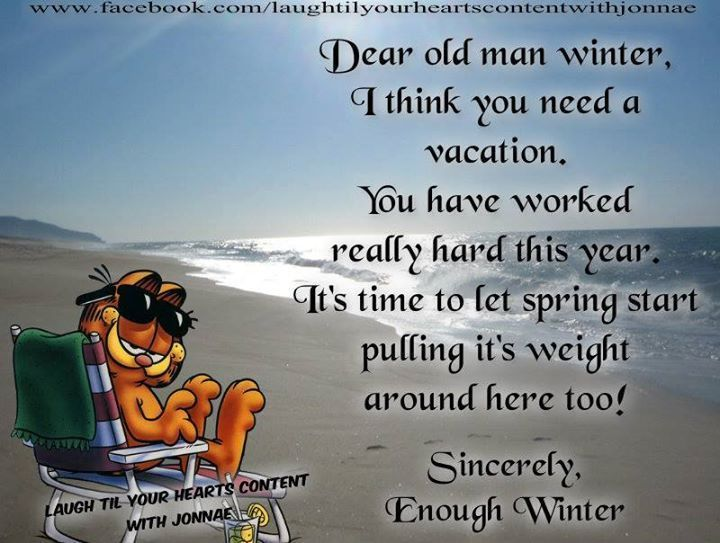 Dear Old Man Winter quotes spring quote winter cold funny quotes humor winter...